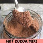 Sugar Free Hot Cocoa Mix | Keto, Low Carb.