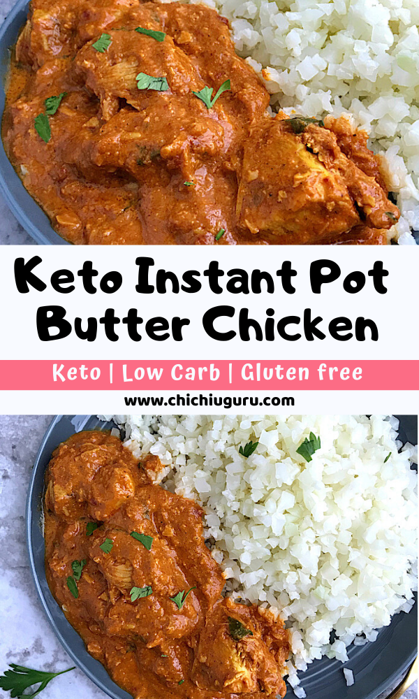 pinterest collage for keto instant pot butter chicken and cauliflower rice
